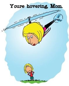 Parenting Styles: Helicopter Parent